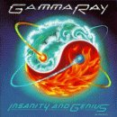 Gamma Ray - Insanity and Genious