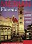 Merian Florenz und Siena