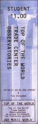 Eintrittskarte zum World Trace Center am 06.07.2001