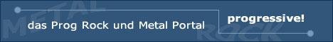 Progrock & Progmetal - das Musikportal mit vielen Infos, Tipps, Links und Kritiken für den Bereich progressive Rock und progressive Metal