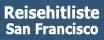 San Francisco und Kalifornien - die Reiselinkliste